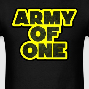 Army of one. T-Shirts - Men's T-Shirt