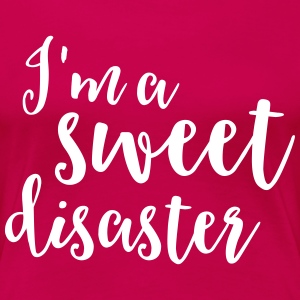 I'm a sweet disaster T-Shirts - Women's Premium T-Shirt