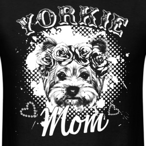Yorkie Mom Shirts - Men's T-Shirt