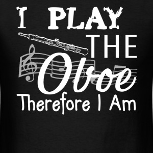Play The Oboe Shirt - Men's T-Shirt