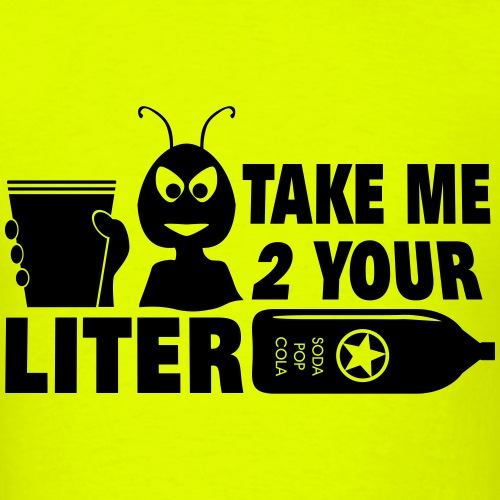 Take Me To Your Liter