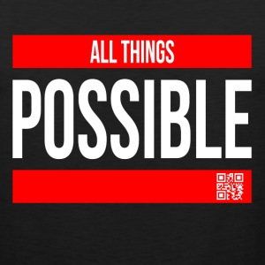 ALL THINGS POSSIBLE QUOTE RELIGIOUS MOTIVATION Sportswear - Men's Premium Tank