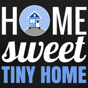 home sweet tiny home T-Shirts - Women's V-Neck T-Shirt