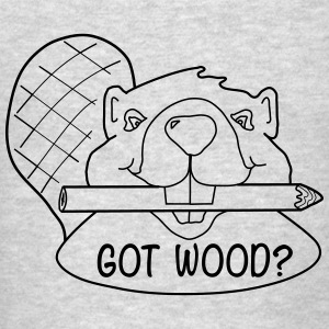 Funny Got Wood? Beaver Shirt. - Men's T-Shirt