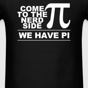 Come To The Nerd Side - Men's T-Shirt