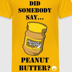 Peanut Butter Kid's - Kids' Premium T-Shirt