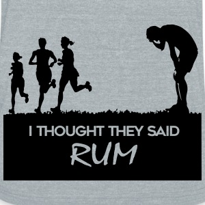 I thought they said rum - Unisex Tri-Blend T-Shirt by American Apparel
