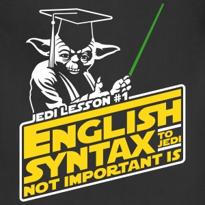 English Syntax to Jedi Not Important Is Aprons - Adjustable Apron