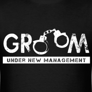 UNDER NEW MANAGEMENT T-Shirts - Men's T-Shirt