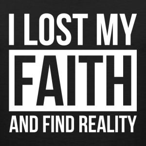 I LOST MY FAITH AND FIND REALITY Sportswear - Men's Premium Tank
