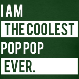 I Am The Coolest Pop Pop Ever T-Shirts - Men's T-Shirt