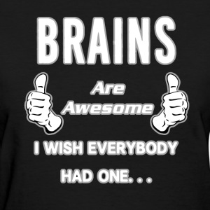 Brains T-Shirts - Women's T-Shirt
