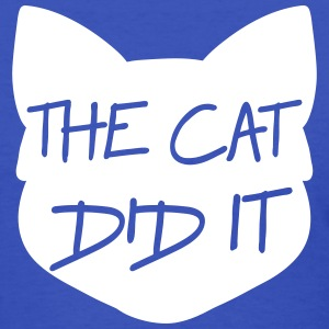 The cat did it T-Shirts - Women's T-Shirt