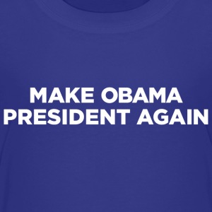 Make Obama President Again - Kid's Tshirt - Toddler Premium T-Shirt