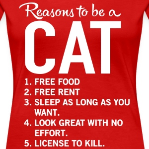 Reasons to be a cat T-Shirts - Women's Premium T-Shirt