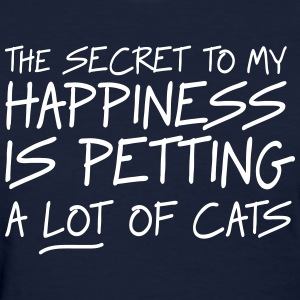 Secret to my happiness is petting lots of cats T-Shirts - Women's T-Shirt