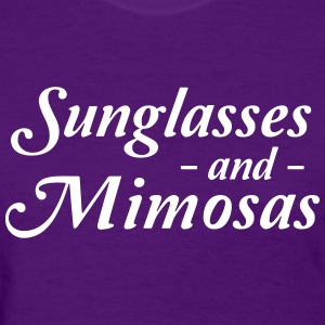 Sunglasses and Mimosas T-Shirts - Women's T-Shirt