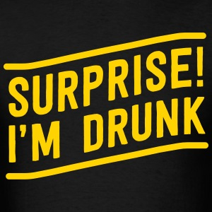 Surprise I'm Drunk T-Shirts - Men's T-Shirt