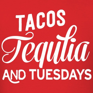Tacos Tequila and Tuesdays T-Shirts - Men's T-Shirt