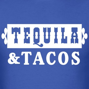 Tequila and Tacos T-Shirts - Men's T-Shirt