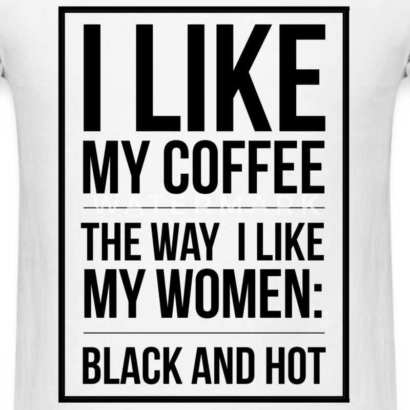 Funny Coffee quote t-shirt - Men's T-Shirt