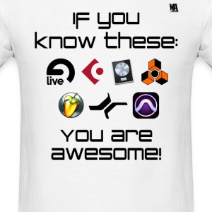 If you know these DAW templates - you are awesome! - Men's T-Shirt