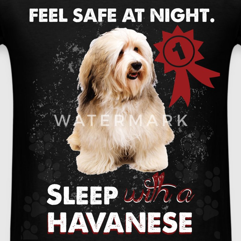 Feel safe at night. Sleep with a havanese - Men's T-Shirt