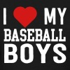 I love my baseball boys T-Shirts - Women's T-Shirt