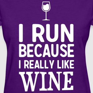 I run because I really like wine T-Shirts - Women's T-Shirt