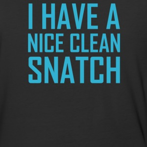 I Have A Nice Clean Snatch - Baseball T-Shirt