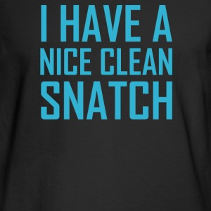I Have A Nice Clean Snatch - Men's Long Sleeve T-Shirt