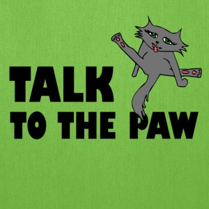Talk To The Paw - Tote Bag