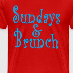 sundays__brunch_. - Men's Premium T-Shirt