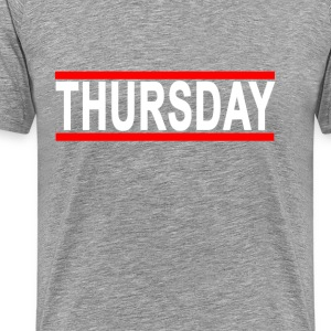 thursday_tshirt_ - Men's Premium T-Shirt