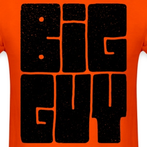 big guy.png T-Shirts - Men's T-Shirt
