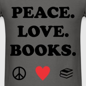 Peace. Love. Books. - Men's T-Shirt