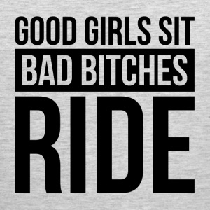 GOOD GIRLS SIT, BAD BITCHES RIDE Sportswear - Men's Premium Tank