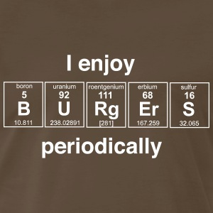I enjoy burgers periodically T-Shirts - Men's Premium T-Shirt