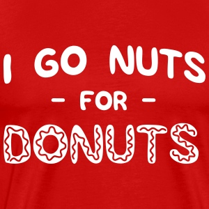 I go nuts for donuts T-Shirts - Men's Premium T-Shirt