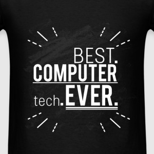 Best computer tech. Ever. - Men's T-Shirt