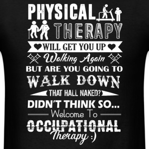 Occupational Therapy Shirt - Men's T-Shirt