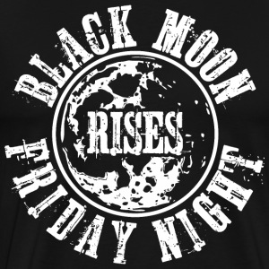 Black Moon Rises Friday Night T-Shirts - Men's Premium T-Shirt