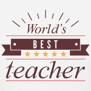 World's Best Teacher - Women's T-Shirt