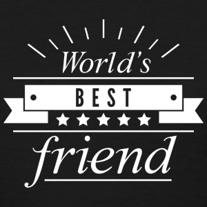 World's Best Friend - Women's T-Shirt