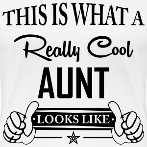 This Is What A Really Cool Aunt Looks Like T-Shirts - Women's Premium T-Shirt