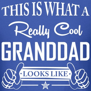 This Is What A Really Cool Granddad Looks Like T-Shirts - Men's T-Shirt