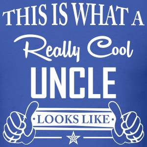 This Is What A Really Cool Uncle Looks Like T-Shirts - Men's T-Shirt