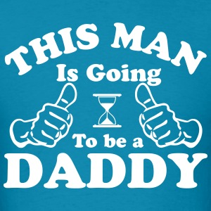 This Man Is Going To Be A Daddy T-Shirts - Men's T-Shirt