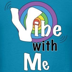 VIBE with me - Men's T-Shirt