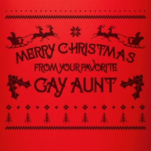 Merry Christmas From Your Favorite Gay Aunt LGBT Mugs & Drinkware - Full Color Mug